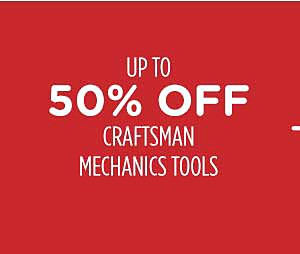Up to 50% off craftsman mechanics tools