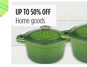 Up to 50% off home goods