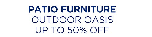 Up to 50% off patio furniture