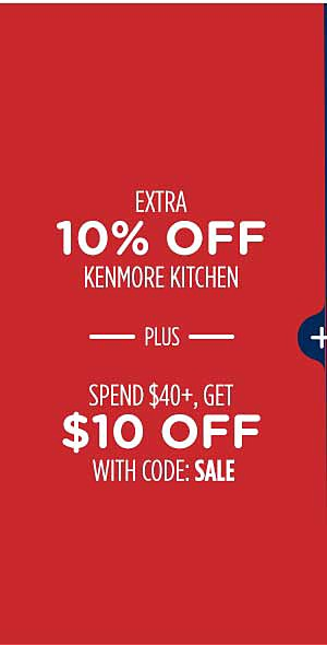 Extra 10% off Kenmore Kitchen