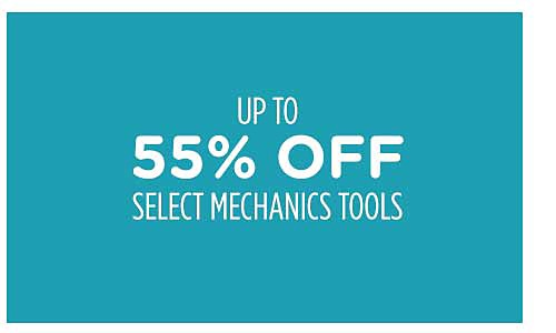 Up to 55% off select mechanics tools