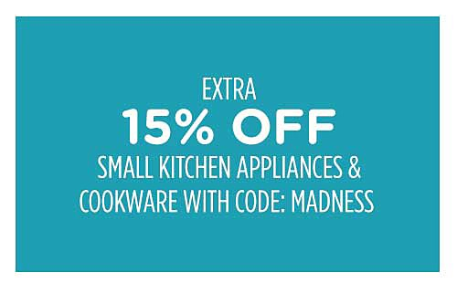 Extra 15% off small kitchen appliances & cookware with code: MADNESS