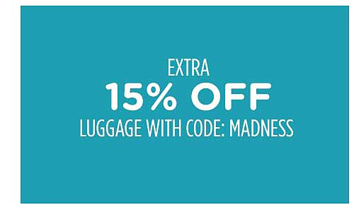 Extra 15% off luggage with code: MADNESS