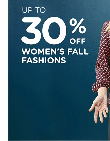 Up to 30% off women fall fashions