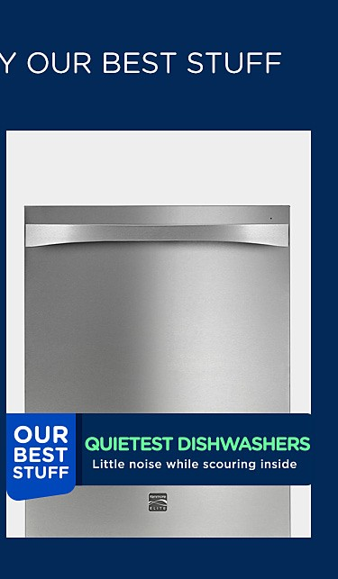 Our quietest dishwashers