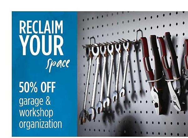 Spring Clean 50% Off Garage & Workshop Organization