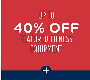 Up to 40% off featured fitness equipment + Spend $60+, get $60 CASHBACK in points