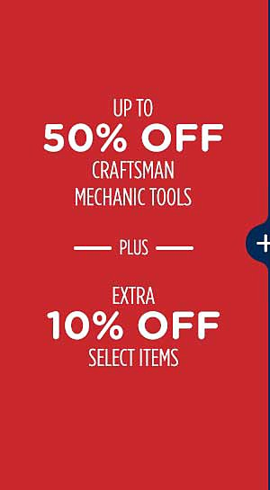 Up to 50% off craftsman tools + an extra 10% off